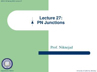 Lecture 27:   PN Junctions