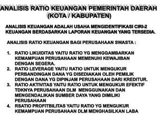 ANALISIS RATIO KEUANGAN PEMERINTAH DAERAH  (KOTA / KABUPATEN)