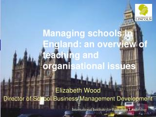 Managing schools in England: an overview of teaching and organisational issues