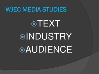 WJEC MEDIA STUDIES