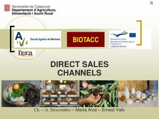 DIRECT  SALES CHANNELS Ch.  –  A. Descombes  – Marta Arce – Ernest Vall s