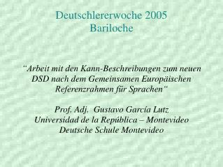 Deutschlererwoche 2005 Bariloche