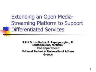 Extending an Open Media-Streaming Platform to Support Differentiated Services