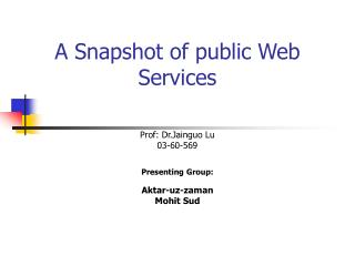 A Snapshot of public Web Services