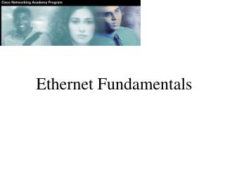 Ethernet Fundamentals