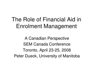 The Role of Financial Aid in Enrolment Management