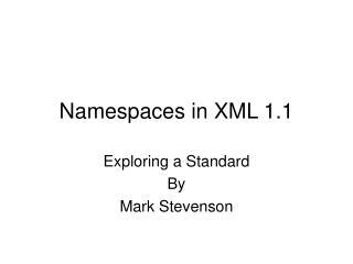 Namespaces in XML 1.1