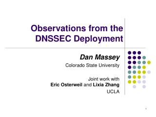 Observations from the DNSSEC Deployment