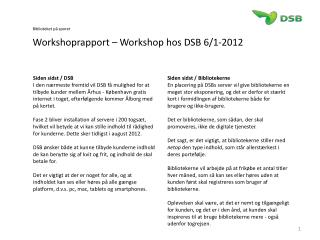 Biblioteket p� sporet Workshoprapport � Workshop hos DSB 6/1-2012