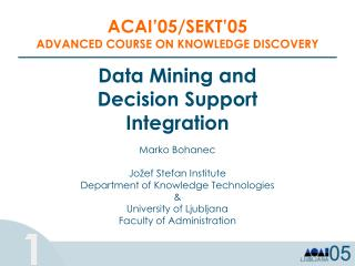 Data Mining and Decision Support Integration