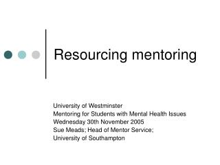 Resourcing mentoring