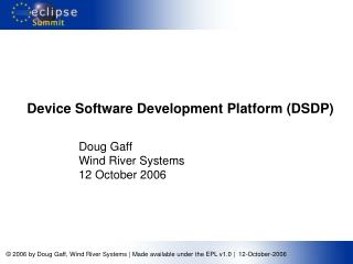 Device Software Development Platform (DSDP)