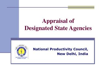 Appraisal of  Designated State Agencies