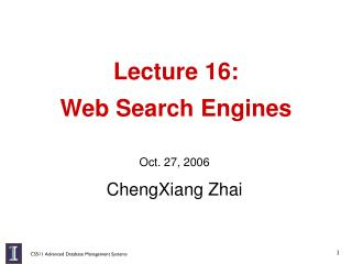 Lecture 16:  Web Search Engines