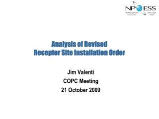 Analysis of Revised  Receptor Site Installation Order