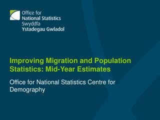 Improving Migration and Population Statistics: Mid-Year Estimates