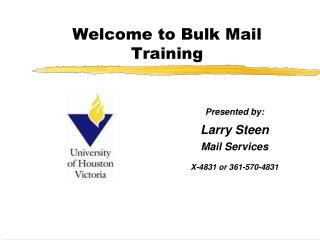 Welcome to Bulk Mail Training