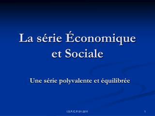 La série Économique et Sociale