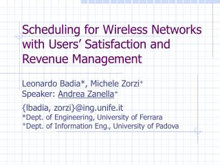 Scheduling for Wireless Networks with Users' Satisfaction and Revenue Management