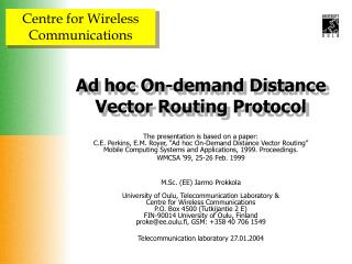 Ad hoc On-demand Distance Vector Routing Protocol