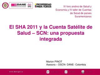 IV foro andino de Salud y Econom�a y IV taller de Cuentas de Salud de pa�ses Suramericanos