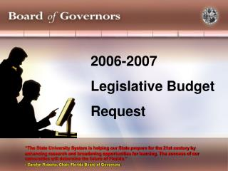 2006-2007 Legislative Budget Request
