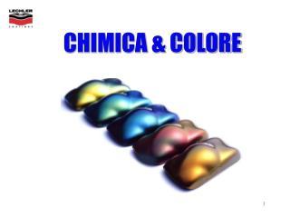 CHIMICA & COLORE