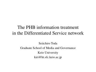 The PHB information treatment             in the Differentiated Service network