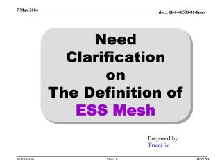 Need Clarification  on  The Definition of  ESS Mesh