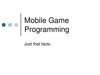 Mobile Game Programming
