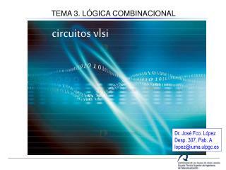 TEMA 3. LÓGICA COMBINACIONAL