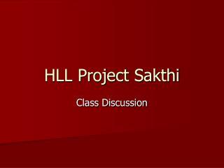 HLL Project Sakthi