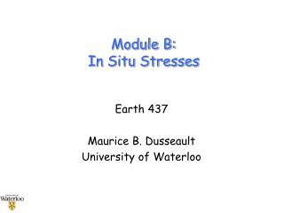 Module B:  In Situ Stresses