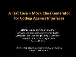 A Test Case + Mock Class Generator for Coding Against Interfaces