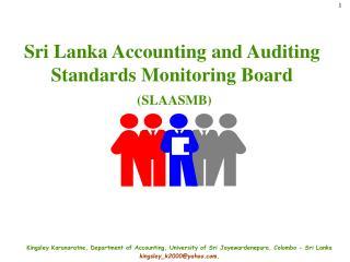 Sri Lanka Accounting and Auditing Standards Monitoring Board (SLAASMB)