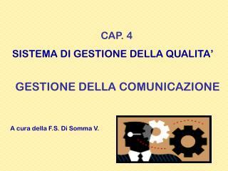 CAP. 4 SISTEMA DI GESTIONE DELLA QUALITA'