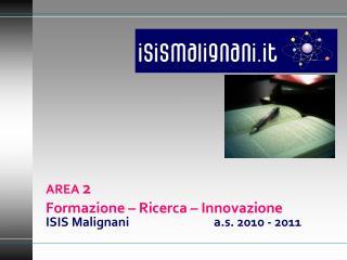 AREA  2 Formazione – Ricerca – Innovazione