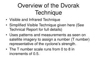 Overview of the Dvorak Technique
