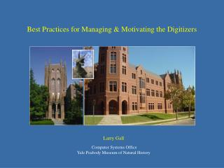 Best Practices for Managing & Motivating the Digitizers