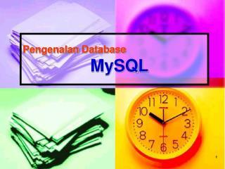 Pengenalan  Database MySQL
