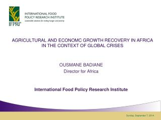 AGRICULTURAL AND ECONOMC GROWTH RECOVERY IN AFRICA IN THE CONTEXT OF GLOBAL CRISES