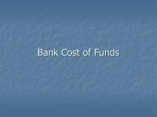 Bank Cost of Funds