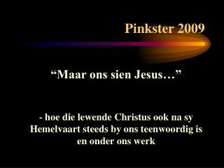 Pinkster 2009