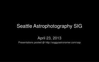 Seattle Astrophotography SIG