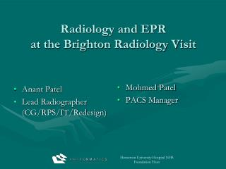 Radiology and EPR  at the Brighton Radiology Visit