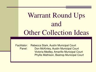 Warrant Round Ups and  Other Collection Ideas
