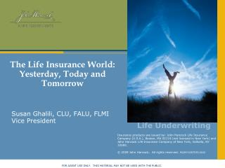 The Life Insurance World: Yesterday, Today and Tomorrow