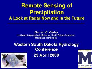 Remote Sensing of Precipitation A Look at Radar Now and in the Future
