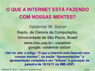O QUE A INTERNET EST  FAZENDO COM NOSSAS MENTES