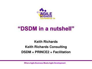 """""""DSDM in a nutshell"""""""